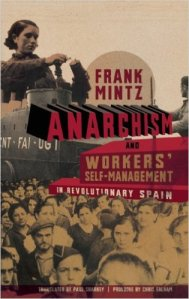 anarchismworkersself-management-revolutionaryspain-frankmintz51y18d091jl-_sx313_bo1204203200_