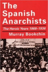 spanishanarchists-bookchin-51vdq4ymscl-_sx332_bo1204203200_